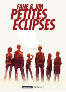 Petites Eclipses / Jim & Fane (éditions Casterman). Source : Amazon.fr