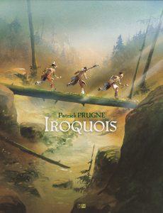 couverture de Iroquois (P. Prugne)