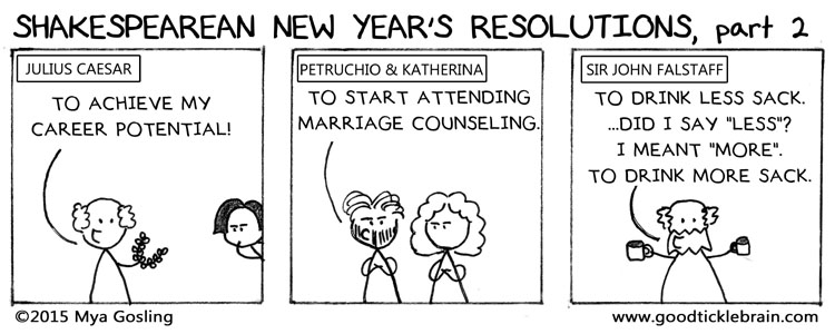 Shakespearean New Year's Resolution part 2